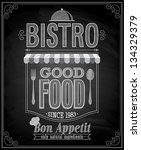 bistro poster   chalkboard....   Shutterstock .eps vector #134329379