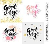 goodbye lettering calligraphy... | Shutterstock .eps vector #1343407130