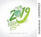 happy earth day 2019. green... | Shutterstock .eps vector #1343599019