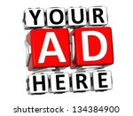 3d your ad here button click... | Shutterstock . vector #134384900