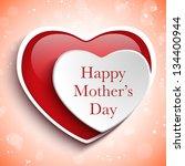 vector   happy mother day heart ... | Shutterstock .eps vector #134400944