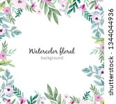 watercolor floral background | Shutterstock . vector #1344044936