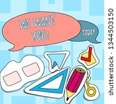 text sign showing we want you.... | Shutterstock . vector #1344503150