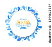 world oceans day  painted in... | Shutterstock . vector #1344619859