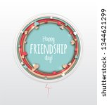 happy friendship day. beautiful ... | Shutterstock . vector #1344621299