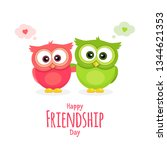 happy friendship day  holiday... | Shutterstock . vector #1344621353