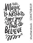 magic is around. you just have... | Shutterstock .eps vector #1344738419