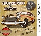 auto service retro poster.   Shutterstock .eps vector #134517410