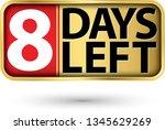 8 days left gold sign  vector...   Shutterstock .eps vector #1345629269