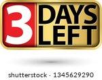 3 days left gold sign  vector...   Shutterstock .eps vector #1345629290