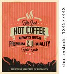 retro vintage coffee background ... | Shutterstock .eps vector #134577443