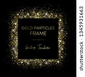 golden square. frame of gold... | Shutterstock .eps vector #1345931663