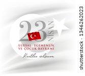 turkish national festival. 23... | Shutterstock .eps vector #1346262023