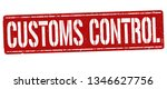 customs control sign or stamp... | Shutterstock .eps vector #1346627756