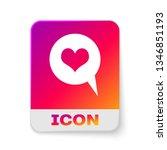 white heart in speech bubble... | Shutterstock .eps vector #1346851193