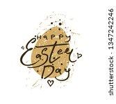 happy easter day. calligraphic... | Shutterstock .eps vector #1347242246