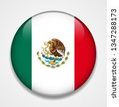 flag of mexico. round glossy... | Shutterstock . vector #1347288173