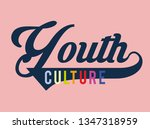 youth culture design vector for ...   Shutterstock .eps vector #1347318959