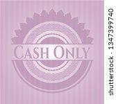 Cash Only Pink Emblem. Vintage.