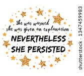 she was warned  she was given... | Shutterstock .eps vector #1347459983