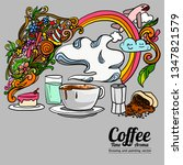 coffee time and aroma   drawing ...   Shutterstock .eps vector #1347821579