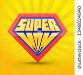 super mom. supermom logo.... | Shutterstock .eps vector #1348024040