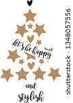 let's be happy and stylish ... | Shutterstock .eps vector #1348057556