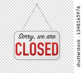 sorry we are closed sign for... | Shutterstock .eps vector #1348165976