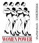 women power. vector hand drawn... | Shutterstock .eps vector #1348283666