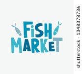 fish market   hand drawn...   Shutterstock .eps vector #1348378736