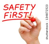 hand writing safety first with... | Shutterstock . vector #134872523