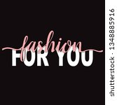 fashion for you t shirt print... | Shutterstock .eps vector #1348885916