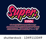 super cool font with simple... | Shutterstock .eps vector #1349113349