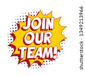 phrase 'join our team' in retro ... | Shutterstock .eps vector #1349213966
