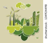 ecologic town  sustainable... | Shutterstock . vector #134924498