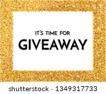 time for giveaway   banner... | Shutterstock .eps vector #1349317733