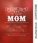 happy mother's day... | Shutterstock .eps vector #134955488