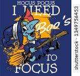 hocus pocus  i need boo's to...   Shutterstock .eps vector #1349756453
