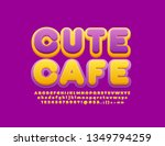 vector colorful sign cute cafe. ... | Shutterstock .eps vector #1349794259
