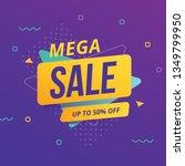 mega sale banner with geometric ... | Shutterstock .eps vector #1349799950