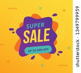 super sale banner with abstract ... | Shutterstock .eps vector #1349799959