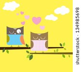 cartoon owls in love... | Shutterstock . vector #134985698
