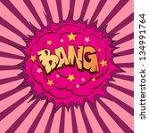 comic book explosion boom ... | Shutterstock .eps vector #134991764