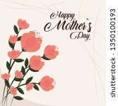 happy mothers day | Shutterstock .eps vector #1350100193