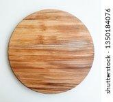 wooden round board   Shutterstock . vector #1350184076