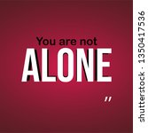 you are not alone. successful... | Shutterstock .eps vector #1350417536