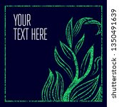 green grunge vector background  ... | Shutterstock .eps vector #1350491639