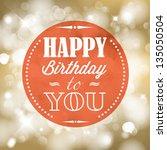 happy birthday retro vector... | Shutterstock .eps vector #135050504