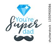 happy father day greeting card... | Shutterstock .eps vector #1350900086