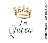 hand lettering .word queen.... | Shutterstock .eps vector #1351035650